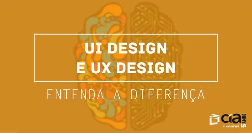 Design UX x Design UI: entenda as diferenças