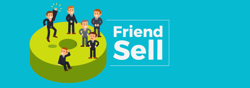 Friend Sell