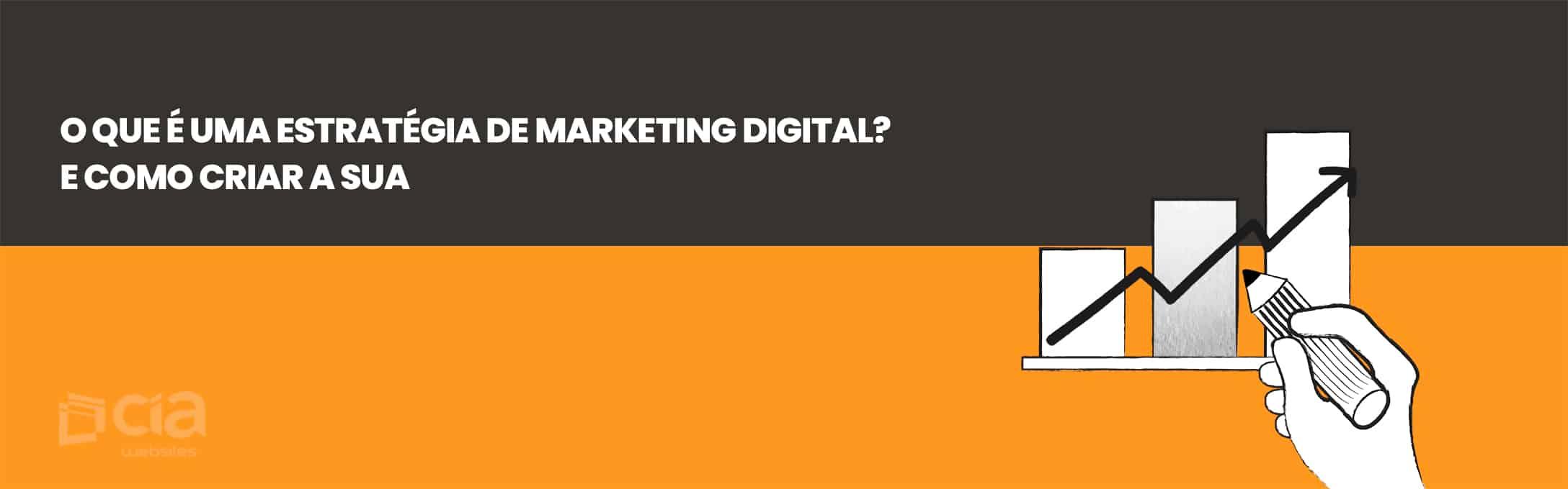 4 Estratégias de Marketing Digital Reveladas!