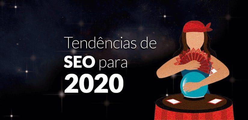 Tendências de SEO 2020
