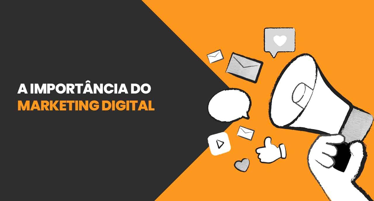 A importância do Marketing digital