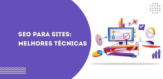 SEO para sites – Melhores Técnicas
