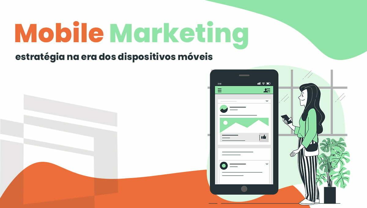 Mobile Marketing: estratégia na era dos dispositivos móveis